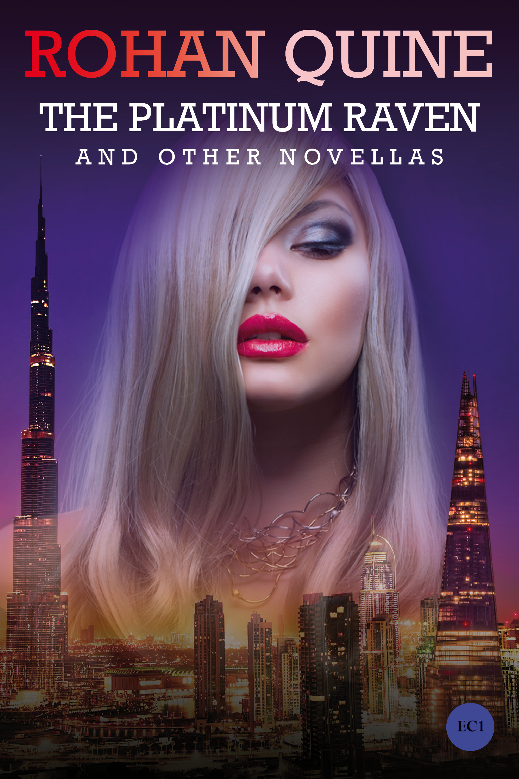THE PLATINUM RAVEN AND OTHER NOVELLAS by Rohan Quine - paperback front cover