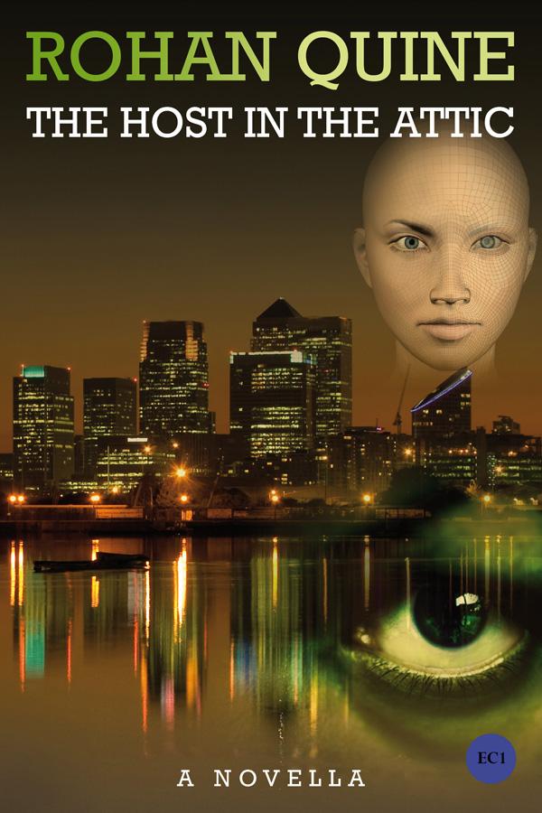 THE HOST IN THE ATTIC by Rohan Quine (novella) - e-book