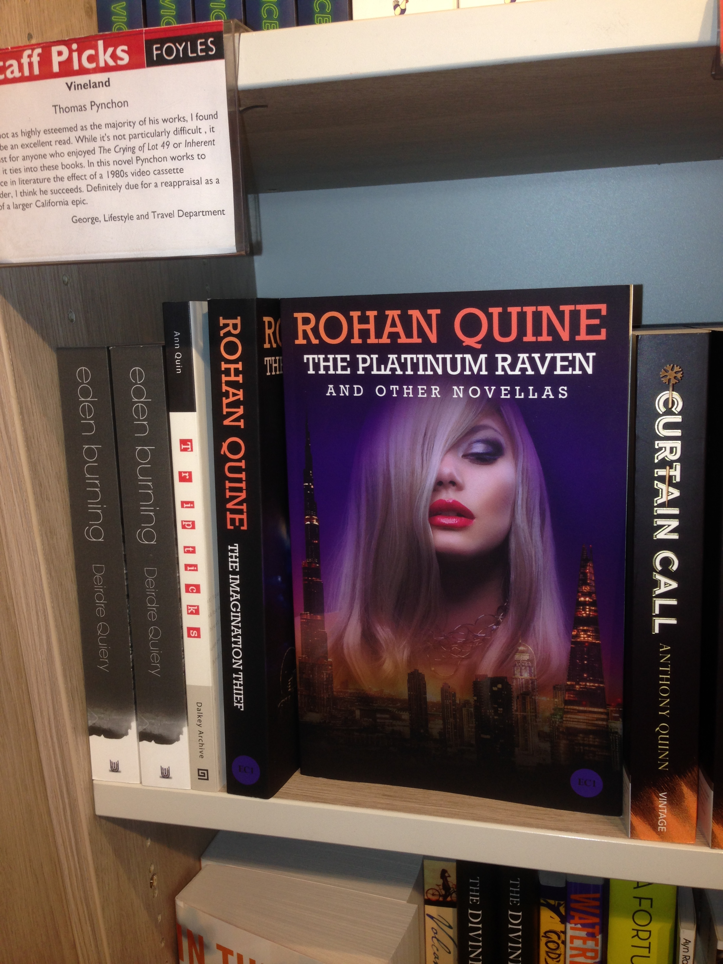 "Rohan Quine's ""The Platinum Raven and other novellas"" in Foyles' Fiction section"
