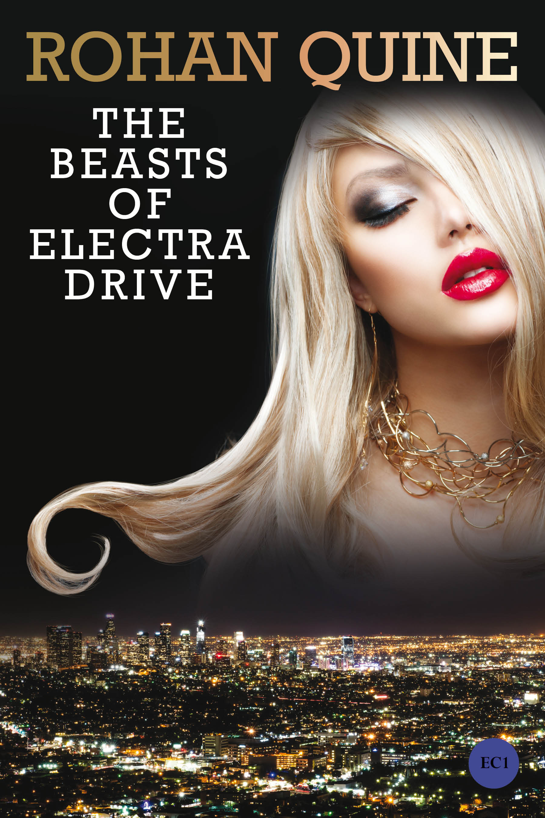 THE BEASTS OF ELECTRA DRIVE (novel) by Rohan Quine - paperback front cover and ebook cover (literary fiction, magical realism, horror)