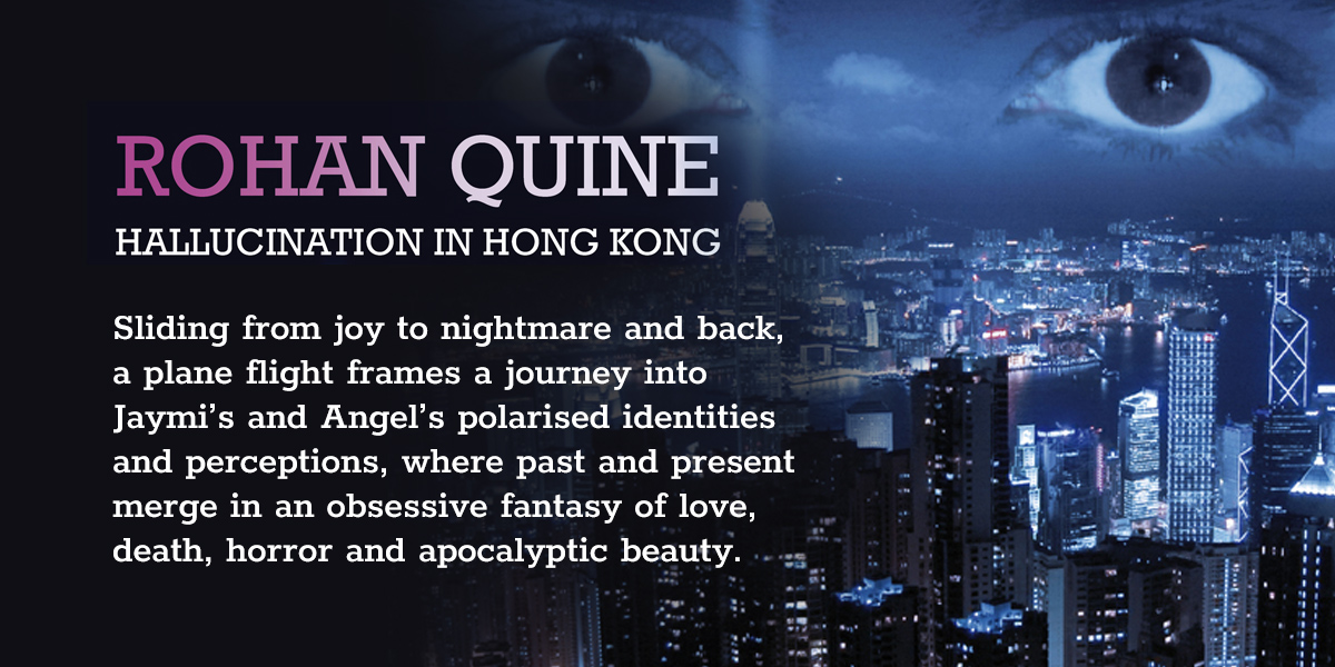 'Hallucination in Hong Kong' by Rohan Quine - banner