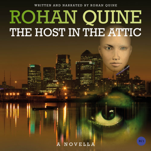 THE HOST IN THE ATTIC (novella) by Rohan Quine - audiobook cover (literary fiction, magical realism, horror)