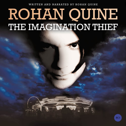 THE IMAGINATION THIEF (novel) by Rohan Quine - audiobook cover (literary fiction, magical realism, horror)