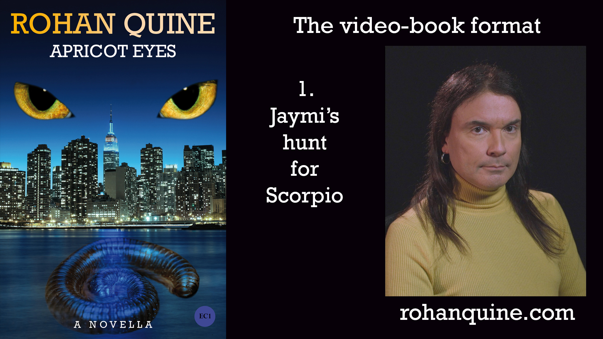 APRICOT EYES by Rohan Quine - video-book format - chapter 1