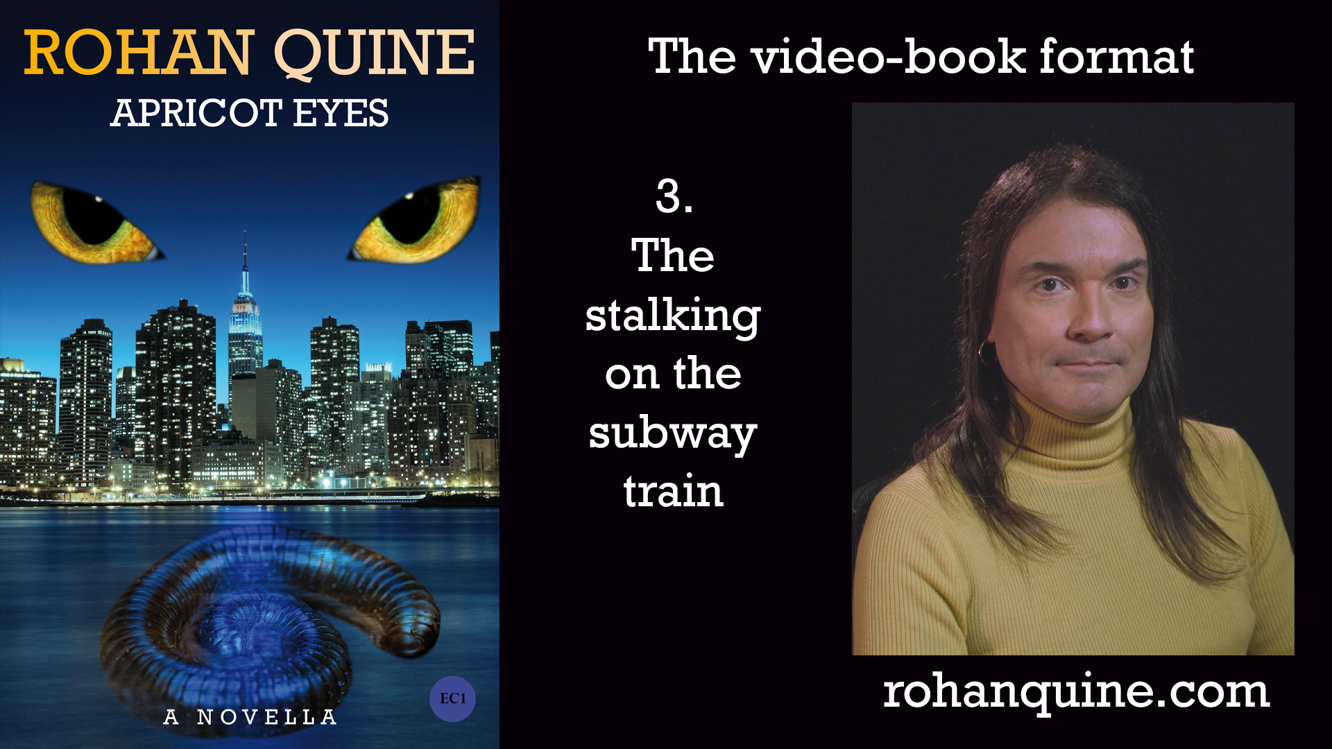 APRICOT EYES by Rohan Quine - video-book format - chapter 3
