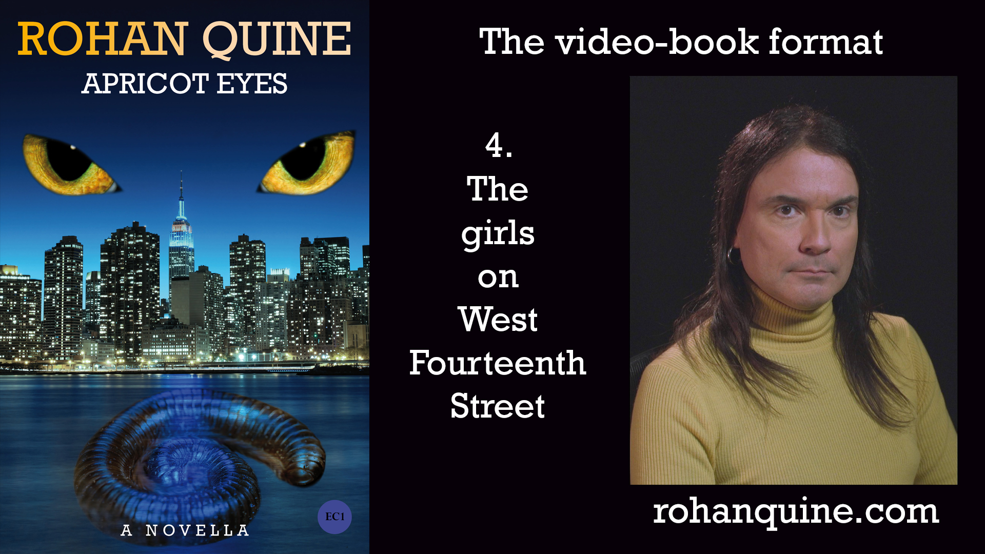 APRICOT EYES by Rohan Quine - video-book format - chapter 4