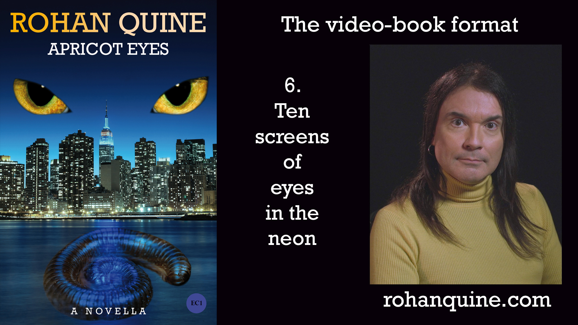 APRICOT EYES by Rohan Quine - video-book format - chapter 6
