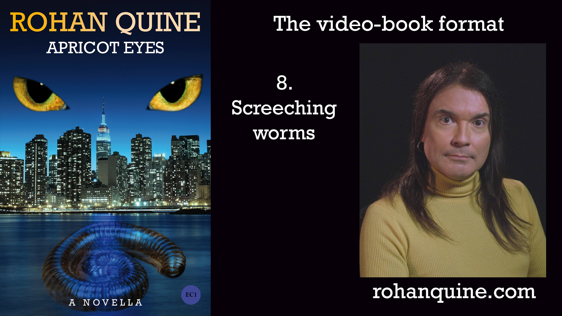 APRICOT EYES by Rohan Quine - video-book format - chapter 8