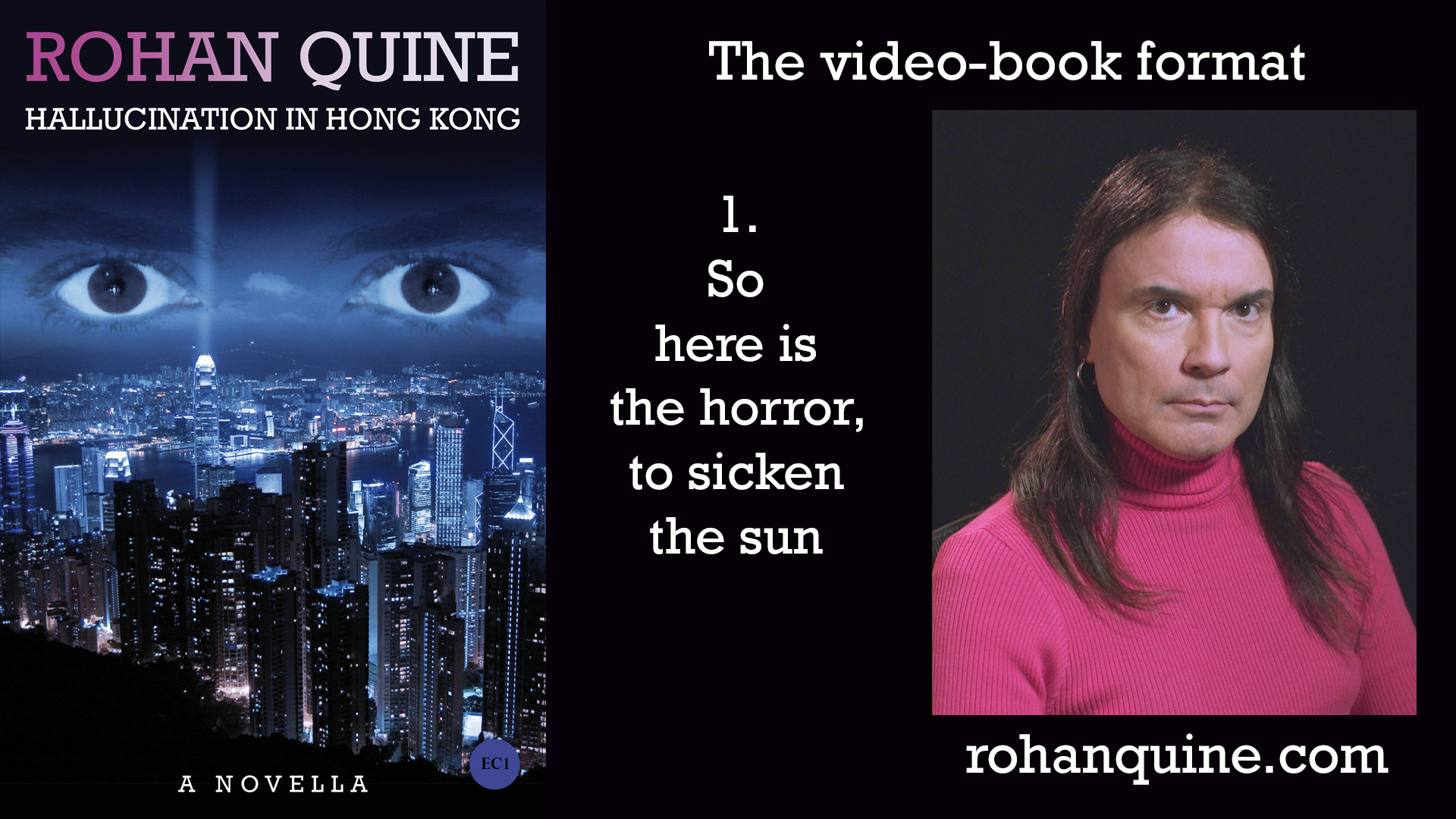HALLUCINATION IN HONG KONG by Rohan Quine - video-book format - chapter 1