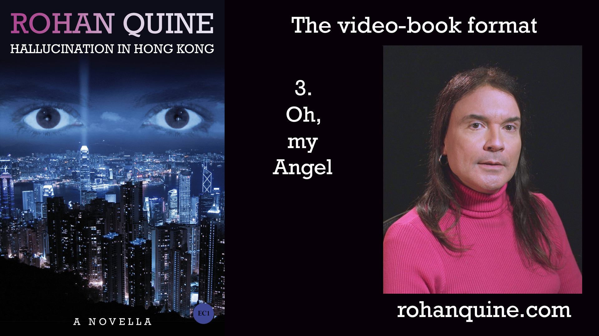 HALLUCINATION IN HONG KONG by Rohan Quine - video-book format - chapter 3