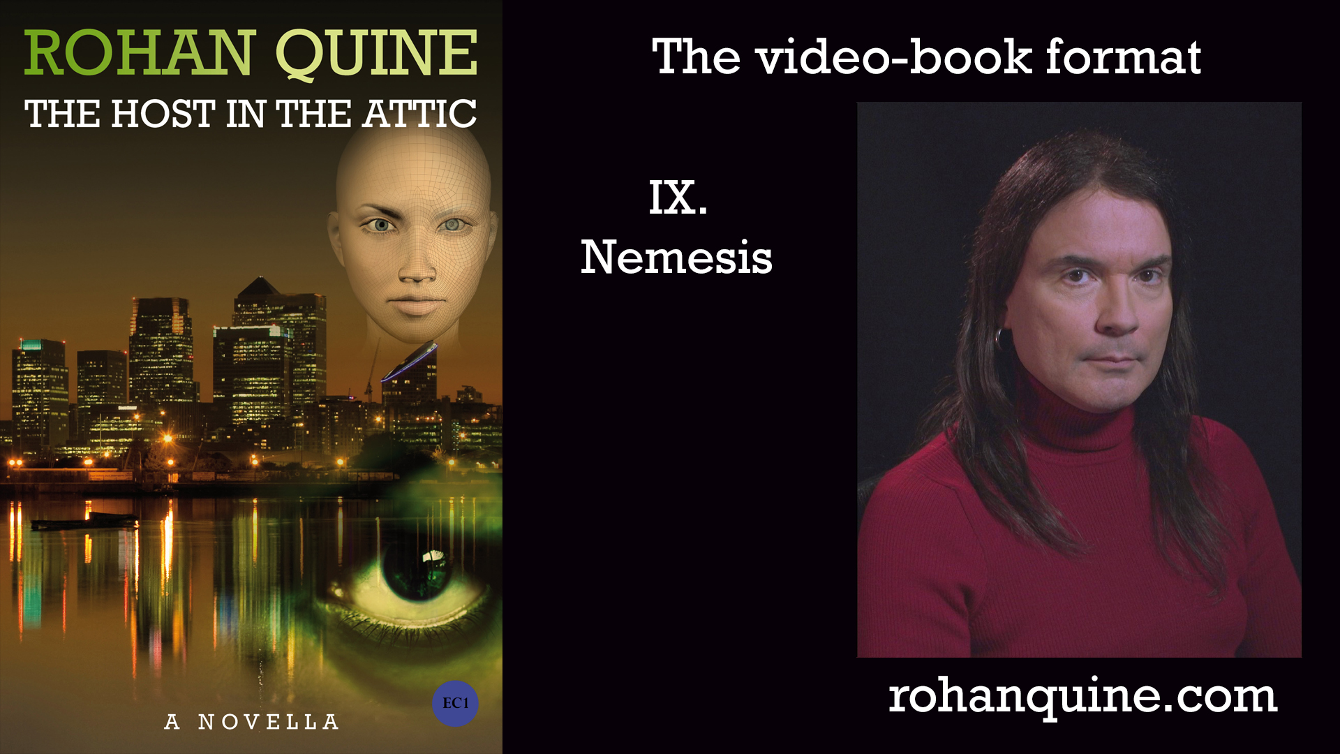 THE HOST IN THE ATTIC by Rohan Quine - video-book format - chapter IX