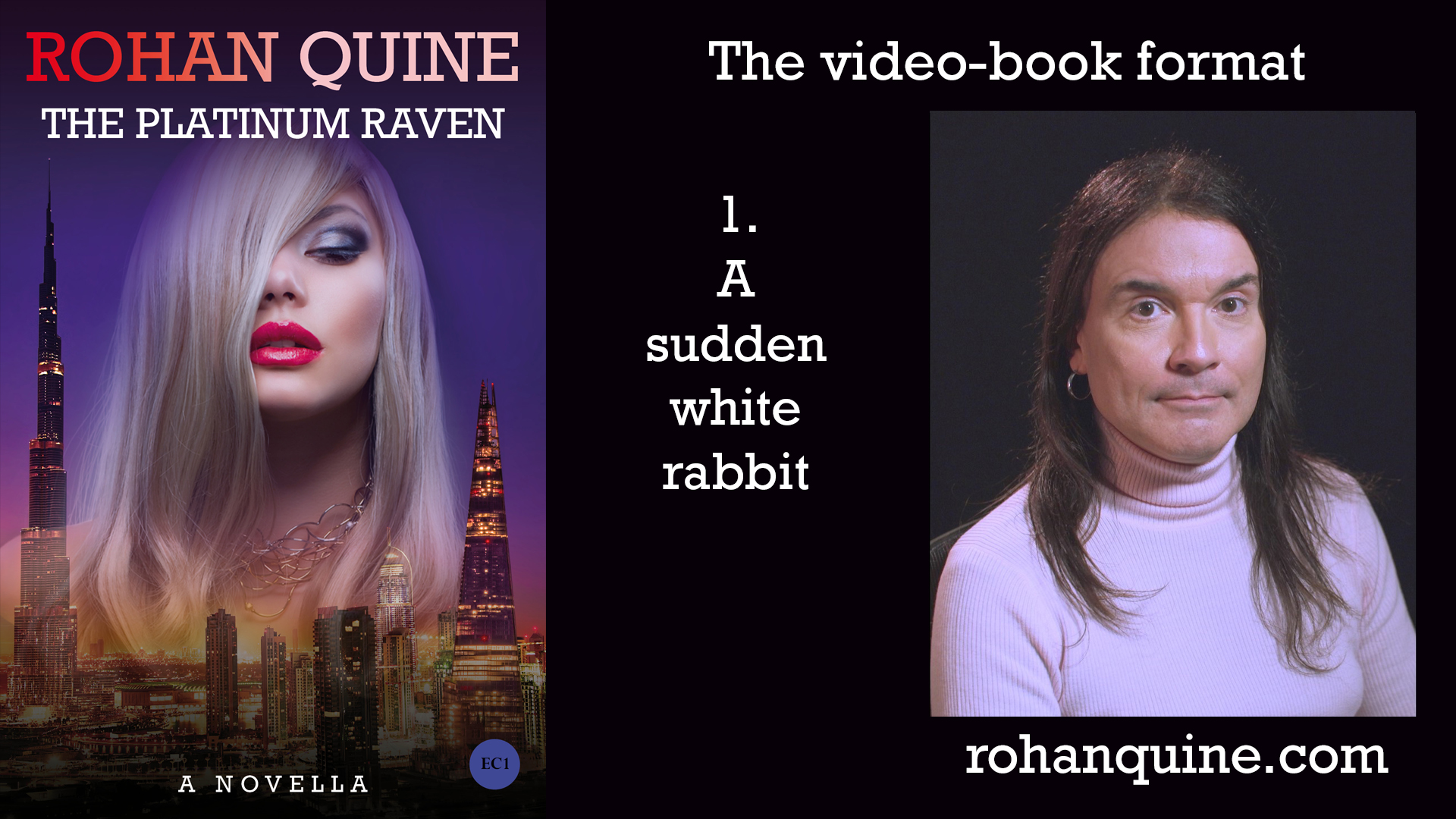 THE PLATINUM RAVEN by Rohan Quine - video-book format - chapter 1