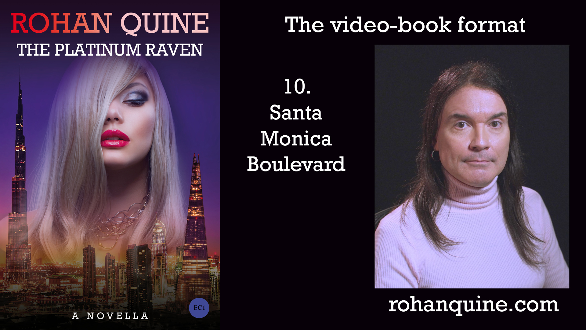 THE PLATINUM RAVEN by Rohan Quine - video-book format - chapter 10