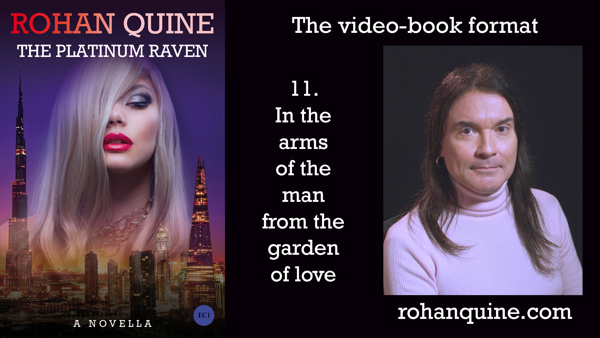 THE PLATINUM RAVEN by Rohan Quine - video-book format - chapter 11