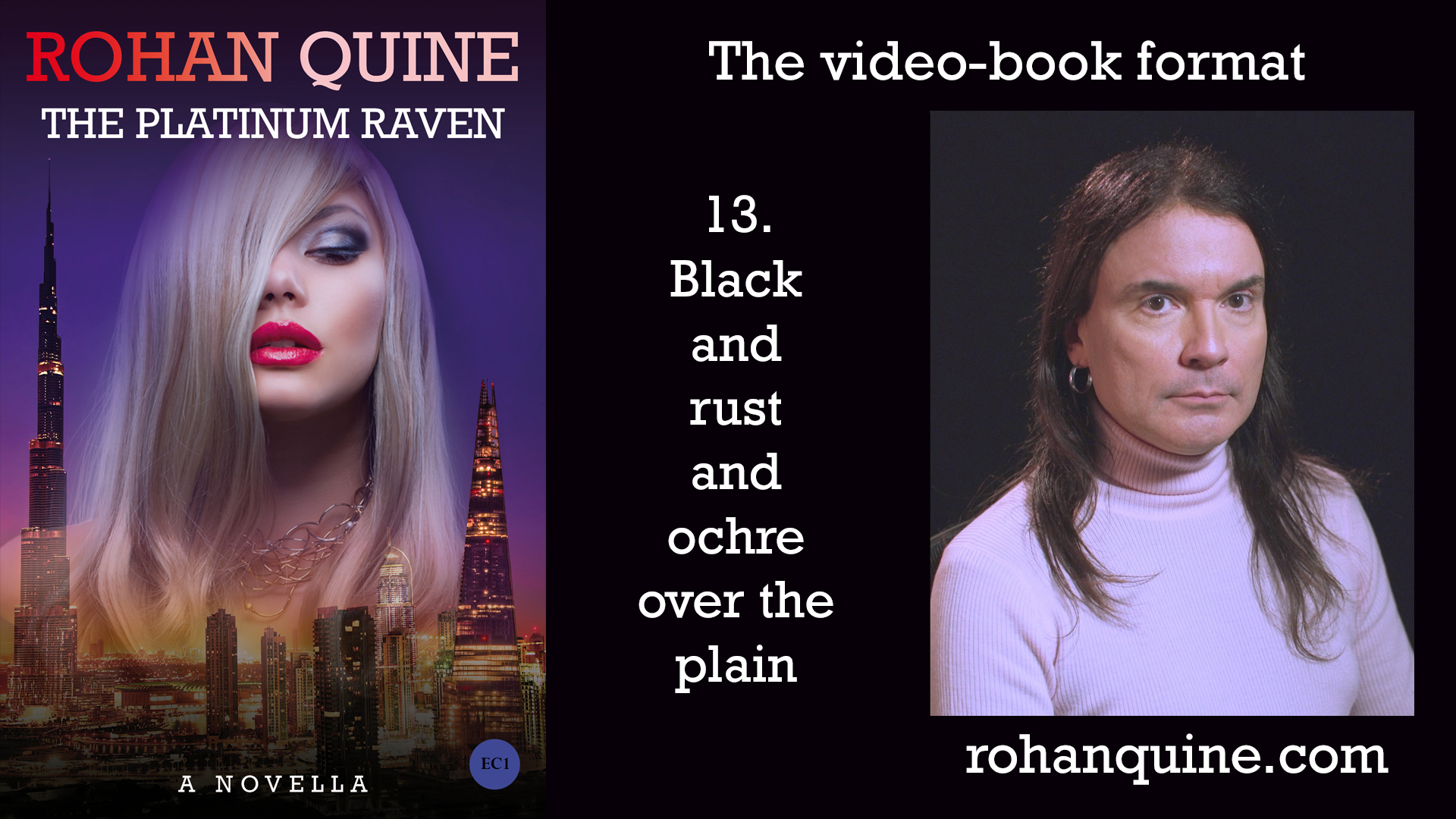 THE PLATINUM RAVEN by Rohan Quine - video-book format - chapter 13