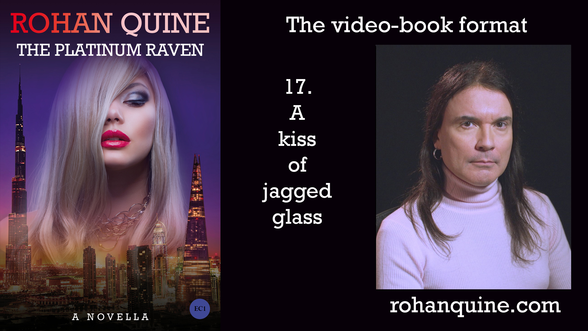 THE PLATINUM RAVEN by Rohan Quine - video-book format - chapter 17