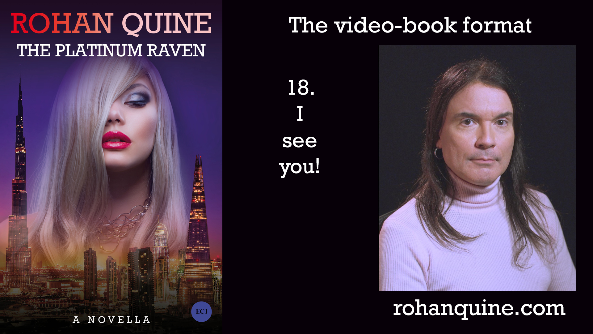 THE PLATINUM RAVEN by Rohan Quine - video-book format - chapter 18