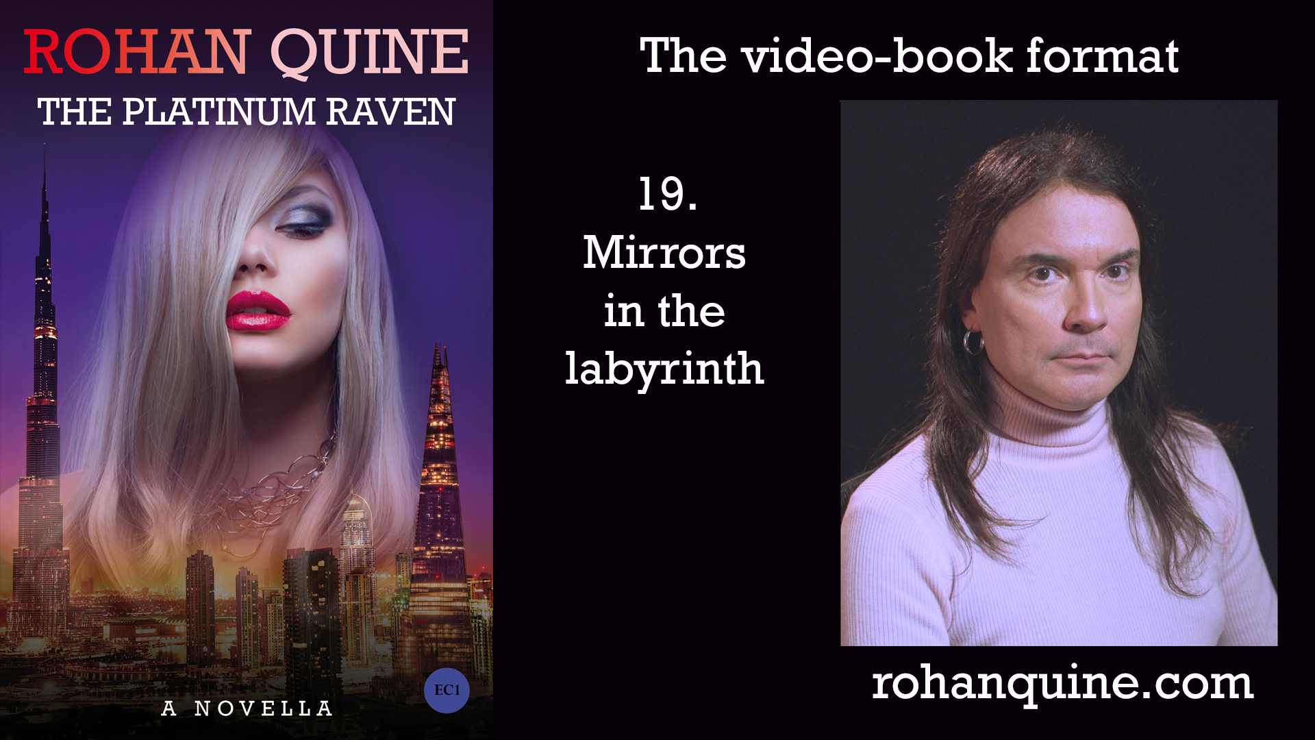 THE PLATINUM RAVEN by Rohan Quine - video-book format - chapter 19