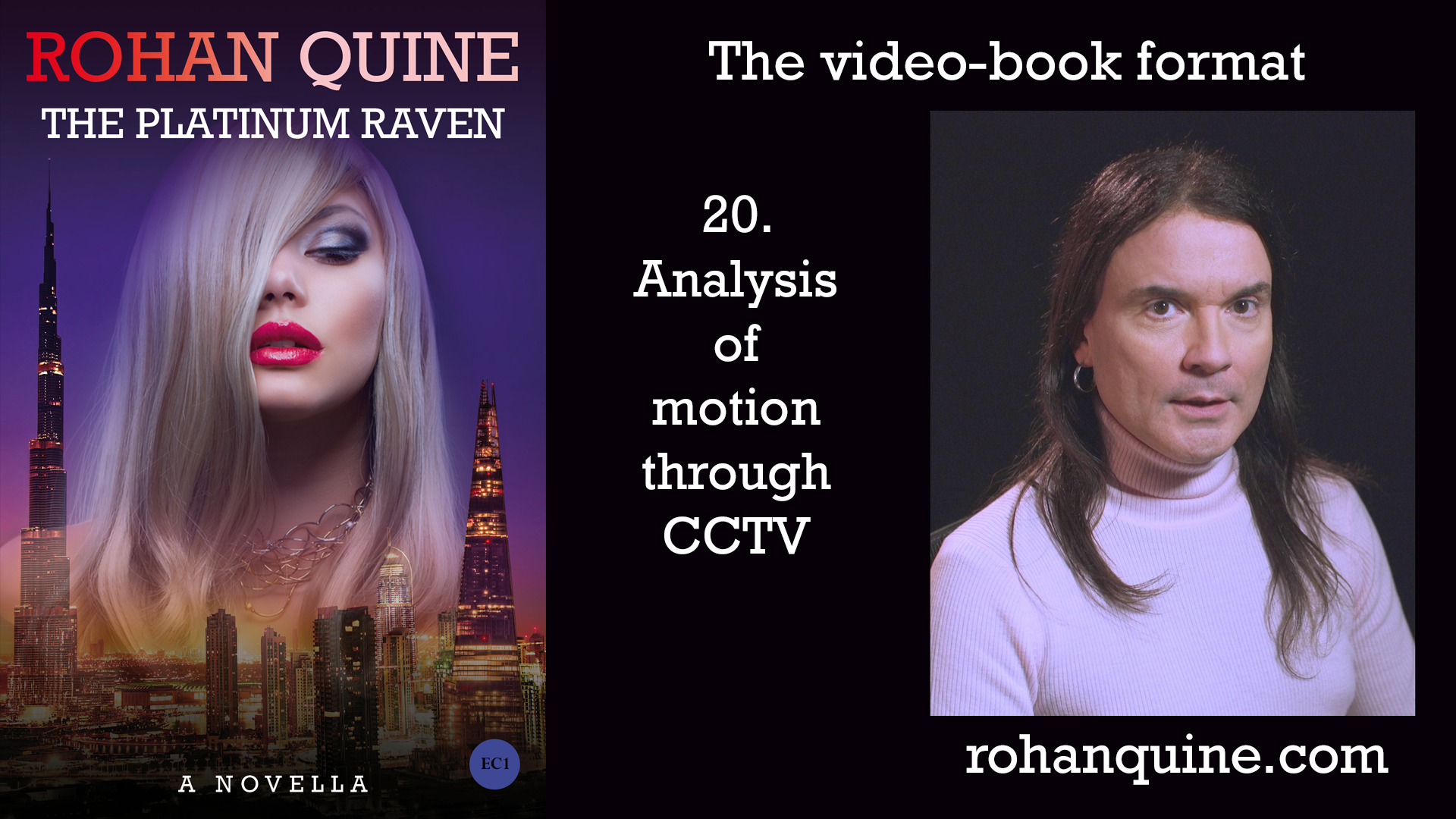 THE PLATINUM RAVEN by Rohan Quine - video-book format - chapter 20