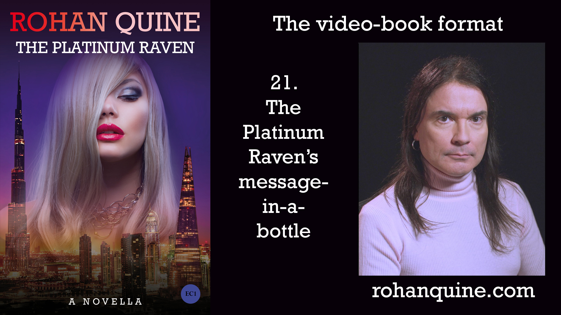 THE PLATINUM RAVEN by Rohan Quine - video-book format - chapter 21