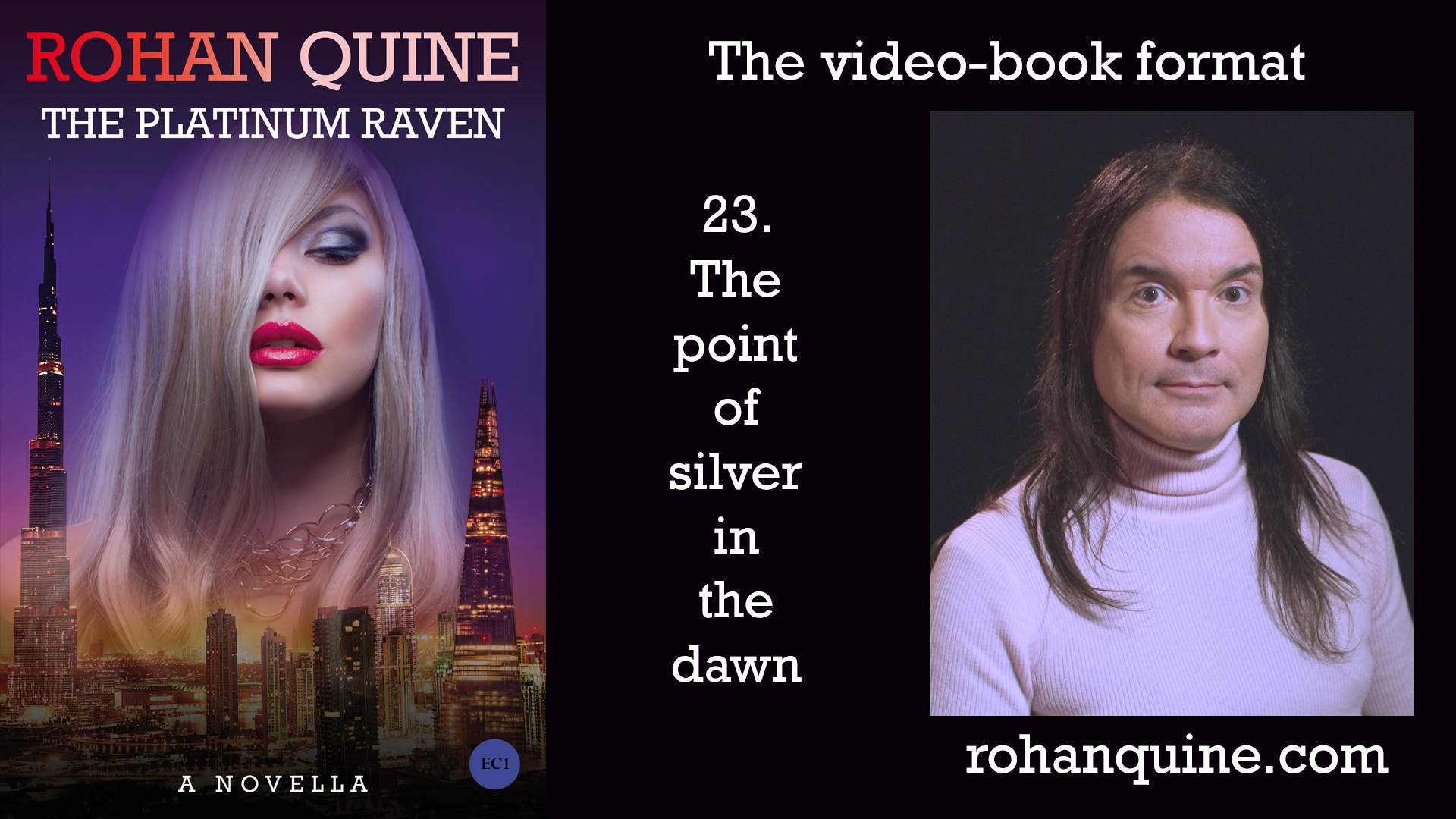 THE PLATINUM RAVEN by Rohan Quine - video-book format - chapter 23