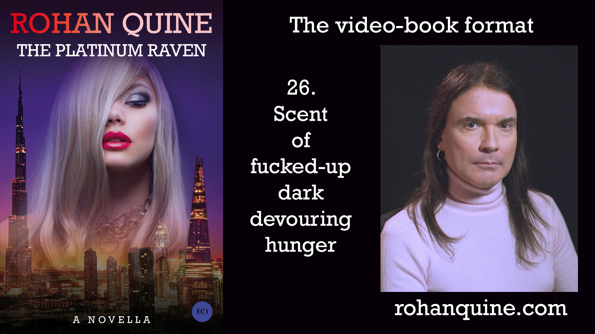 THE PLATINUM RAVEN by Rohan Quine - video-book format - chapter 26