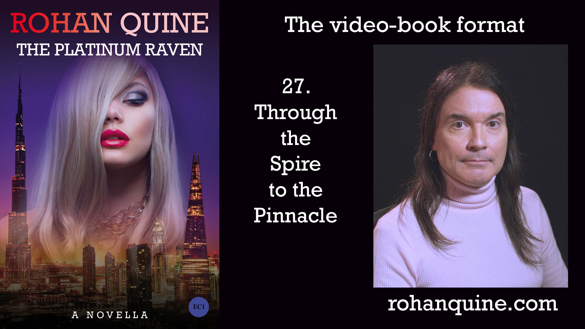 THE PLATINUM RAVEN by Rohan Quine - video-book format - chapter 27