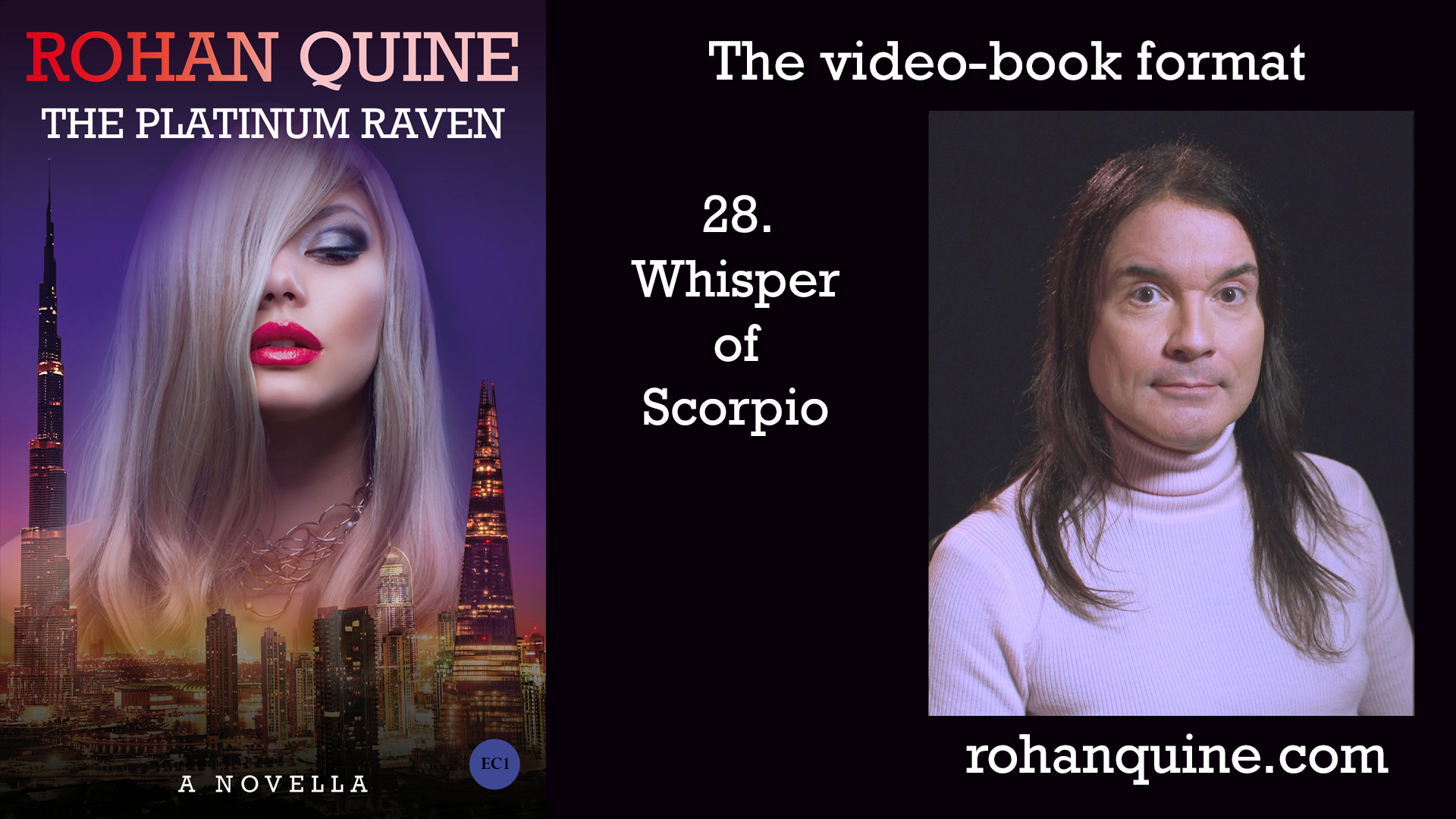 THE PLATINUM RAVEN by Rohan Quine - video-book format - chapter 28