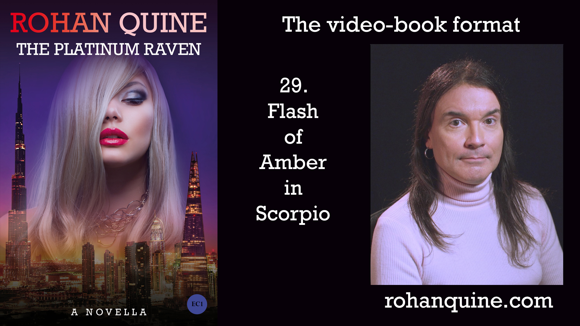 THE PLATINUM RAVEN by Rohan Quine - video-book format - chapter 29