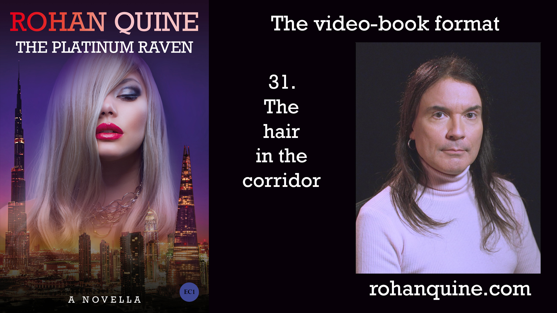 THE PLATINUM RAVEN by Rohan Quine - video-book format - chapter 31