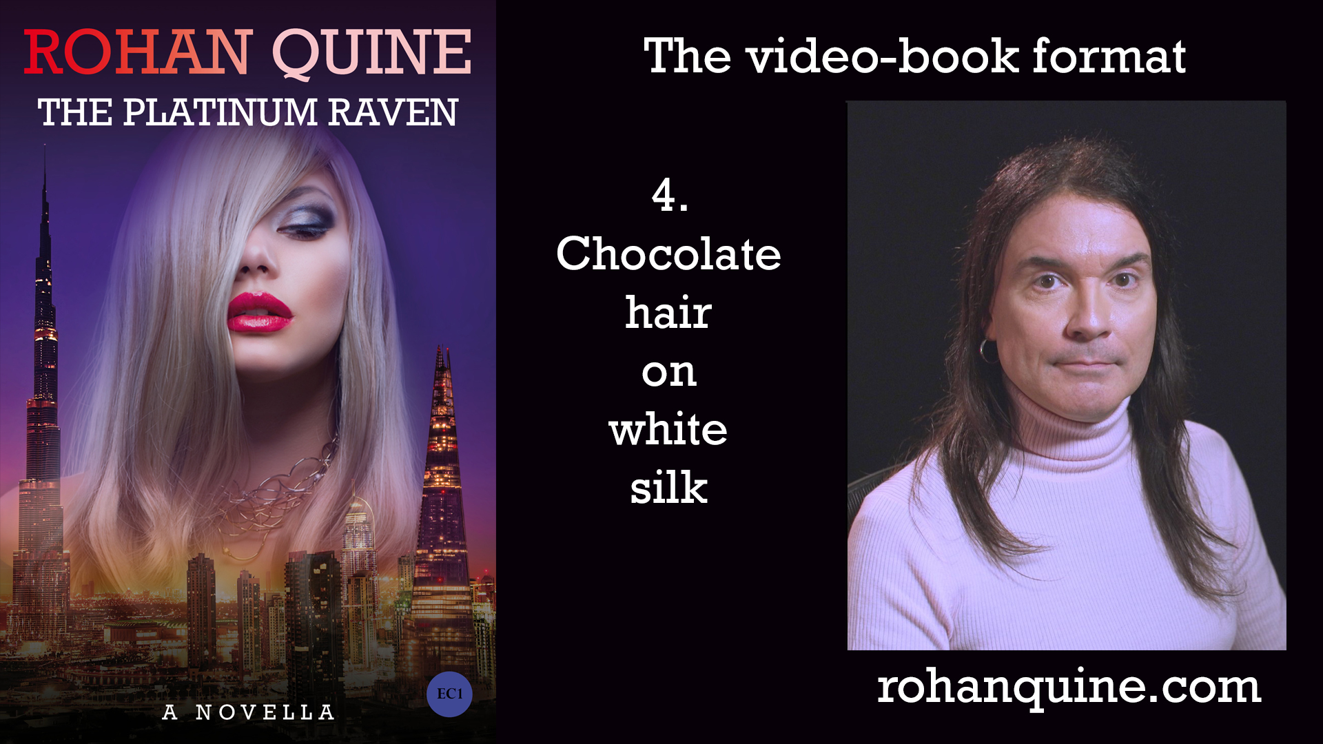 THE PLATINUM RAVEN by Rohan Quine - video-book format - chapter 4