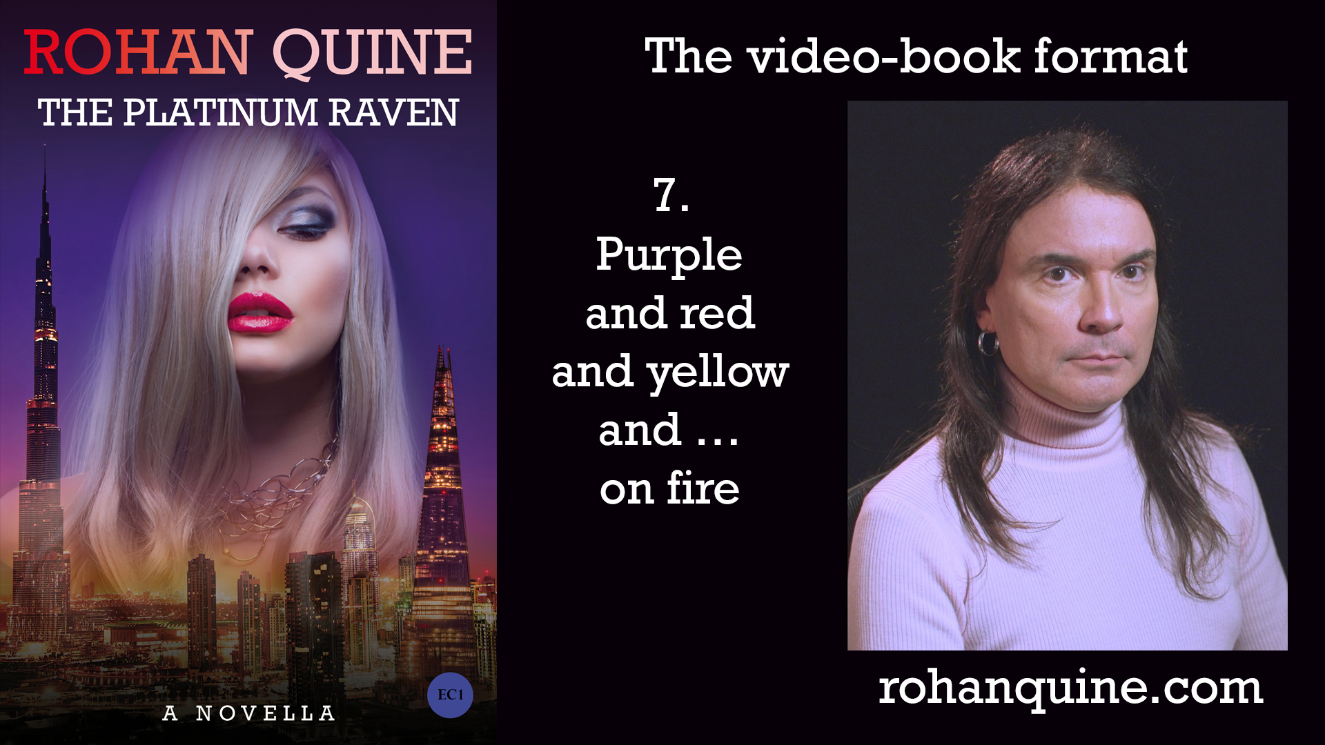 THE PLATINUM RAVEN by Rohan Quine - video-book format - chapter 7