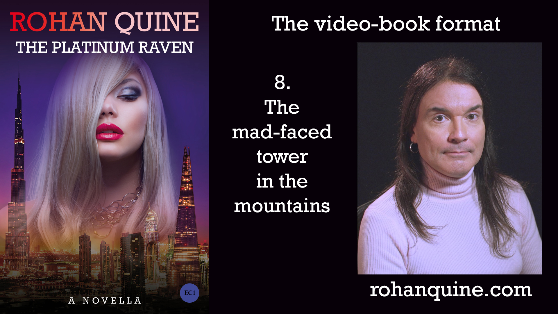 THE PLATINUM RAVEN by Rohan Quine - video-book format - chapter 8