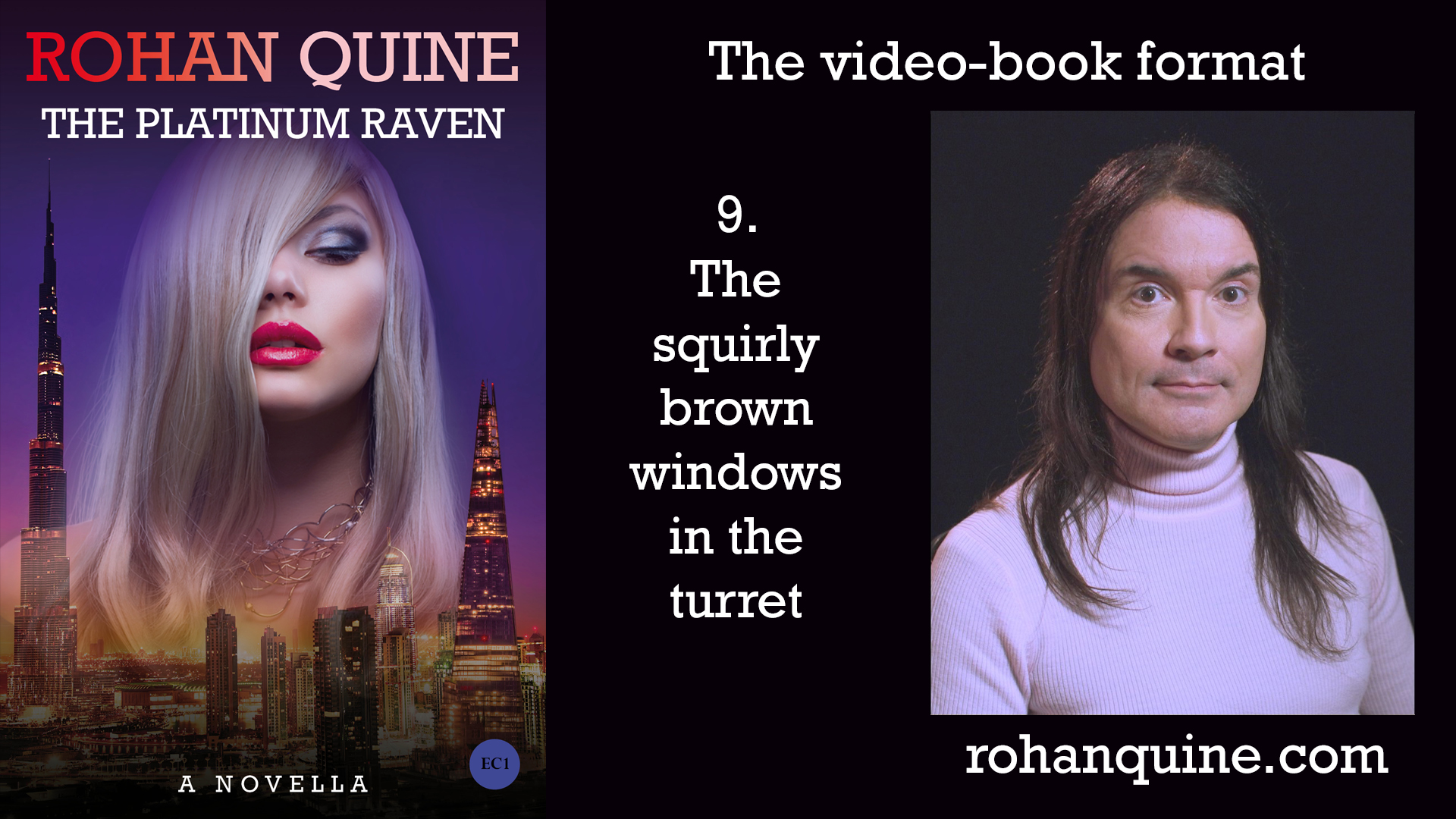 THE PLATINUM RAVEN by Rohan Quine - video-book format - chapter 9